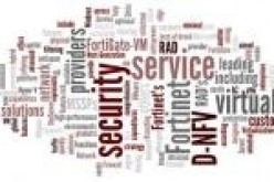 RAD Adds Fortinet's Virtual Solutions to Its Distributed NFV Solution Suite