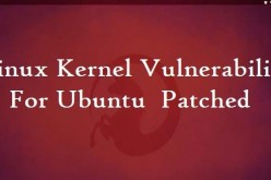 Linux Kernel Vulnerability For Ubuntu 12.04 LTS And 14.04 LTS Have Been Patched