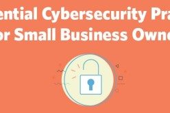 5 Essential Cybersecurity Practices for Small Business Owners