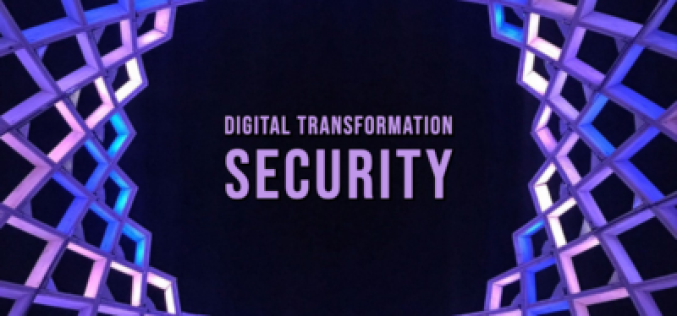 Digital transformation requires an aggressive approach to security